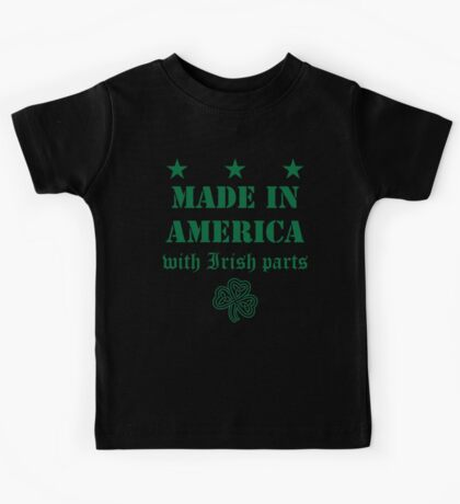 Made in America with Irish Parts Kids Tee
