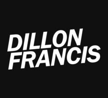 Dillon Francis Name T-Shirt