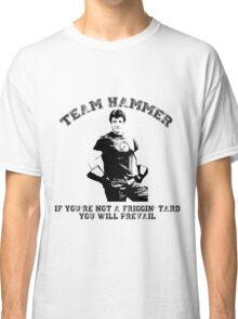 TEAM HAMMER Classic T-Shirt