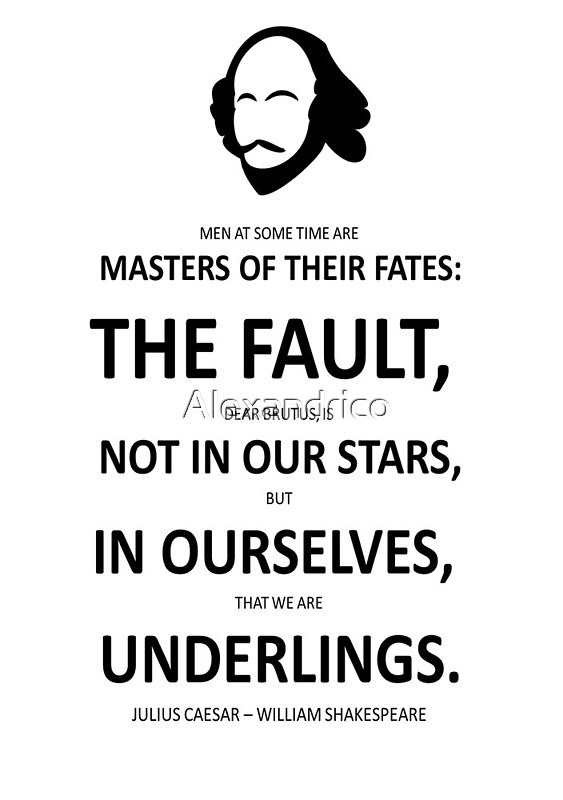 Shakespeare The Fault is not in Our Stars  by Alexandrico