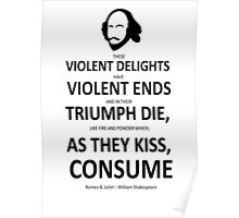 Shakespeare These Violent Delights have Violent Ends  Poster