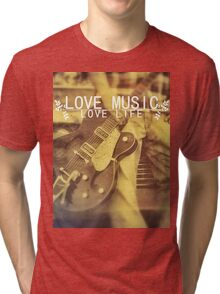Love Music, Love Life Tri-blend T-Shirt