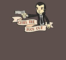 Pulp fiction - Chill The Fuck Out T-Shirt