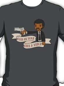 Pulp Fiction - Does He Look Like A Bitch T-Shirt