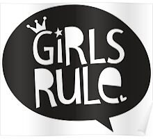 POP TYPE TYPOGRAPHY Girls Rule Black & white Poster