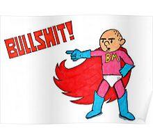 Karl Pilkington is Bullshit Man Poster