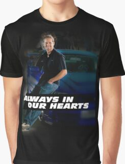 PAUL WALKER ALWAYS IN OUR HEARTS Graphic T-Shirt