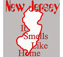 New Jersey - It Smells Like Home Photographic Print