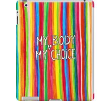 My Body My Choice iPad Case/Skin