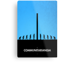 99 Steps of Progress - Communitarianism Metal Print