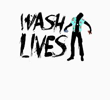 Wash Lives T-Shirt