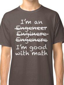 Engeneer Chalkboard Style Classic T-Shirt