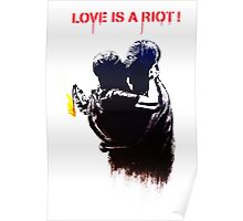 Love is a riot Poster