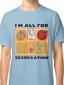 LUNCH TRAY SEGREGATION Classic T-Shirt