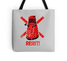 Resist the Daleks! Tote Bag