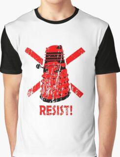 Resist the Daleks! Graphic T-Shirt