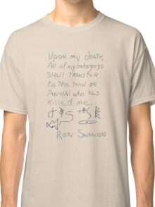 My Last Will And Testament Classic T-Shirt