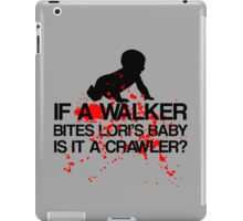 Crawler? iPad Case/Skin
