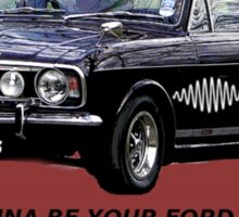 Ford Cortina [I Wanna Be Yours] Arctic Monkeys Sticker