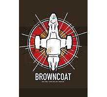 BROWNCOAT Photographic Print