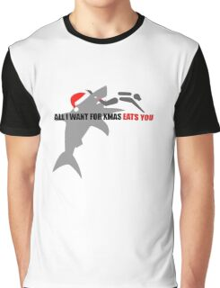 All I Want For Xmas Eats You Graphic T-Shirt