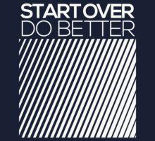 START OVER - DO BETTER Typography TEXT T-Shirt