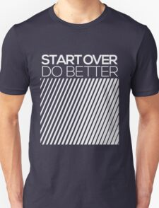 START OVER - DO BETTER Typography TEXT T-Shirt