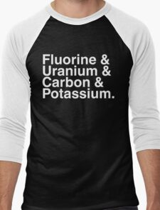 Fluorine & Uranium & Carbon & Potassium. Men's Baseball ¾ T-Shirt