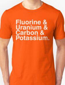 Fluorine & Uranium & Carbon & Potassium. Unisex T-Shirt