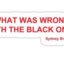 Black One (Red Version) Sticker