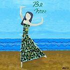 Be Free! by monickhalm