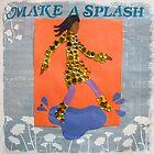 Make A Splash by monickhalm