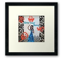 Sing Your Song Framed Print