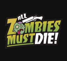All Zombies must die by bigredbubbles6