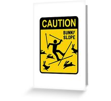 CAUTION: Bunny Slope Greeting Card