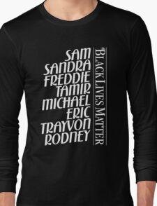 Black Lives Matter (NO PROFIT TAKEN!) Long Sleeve T-Shirt