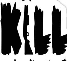 Born to Kill Zombies Sticker