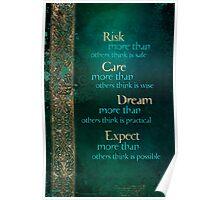 Risk, Care, Dream... Poster