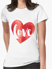 WATERCOLOUR LOVE HEART modern brush script typography Womens Fitted T-Shirt