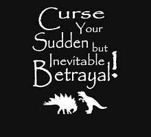 Curse Your Sudden But Inevitable Betrayal 2 T-Shirt