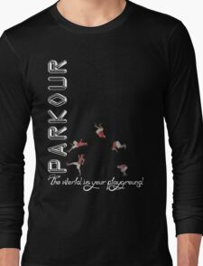 Parkour - The World is Your Playground Black Long Sleeve T-Shirt