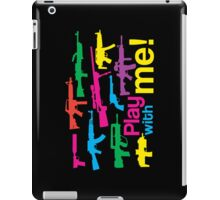 Play with me! - black-multicolor iPad Case/Skin