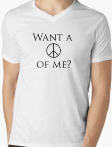 Want a peace of me? Mens V-Neck T-Shirt