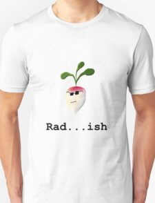 Rad . . . ish (With Text) T-Shirt
