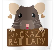 I'm a crazy Rat Lady more subtle cute rats face Poster