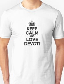 Keep Calm and Love DEVOTI T-Shirt