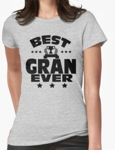 WORLD'S BEST GRAN EVER T-Shirt