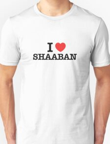 I Love SHAABAN T-Shirt