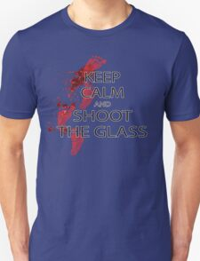 Die Hard Keep Calm and Shoot the Glass T-Shirt