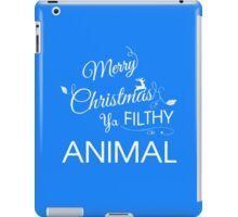 Merry Chrsitmas Ya Filthy Animal iPad Case/Skin